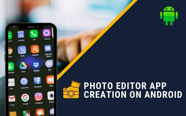 Photo Editor App Creation on Android