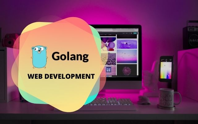 Golang Web Development Training in Chennai India