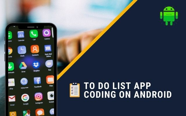 To Do List App Coding on Android