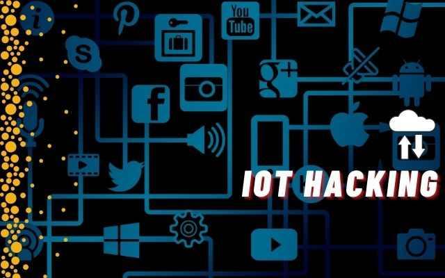 IOT Hacking