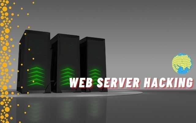 Web Server Hacking
