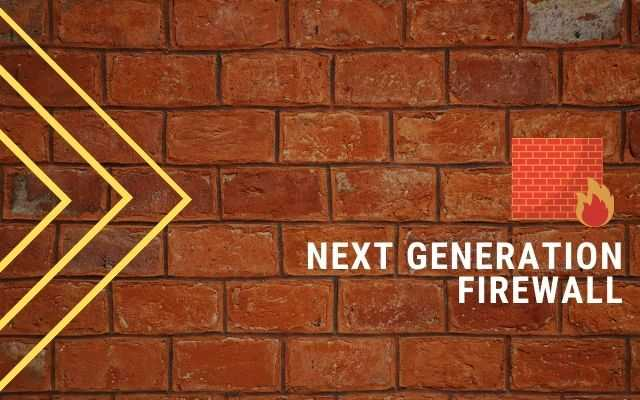 Next Generation Firewall_ NGFW