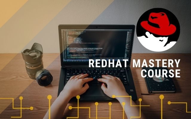 RedHat Mastery Course