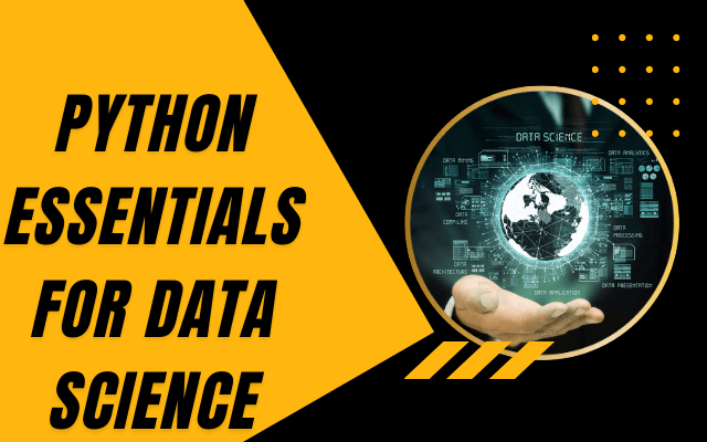 Python Essentials for Data Science