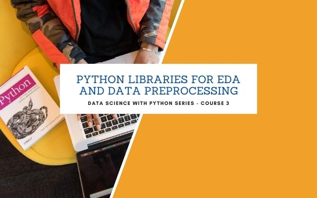 Exploring Python Libraries for EDA and Data Preprocessing - Live*