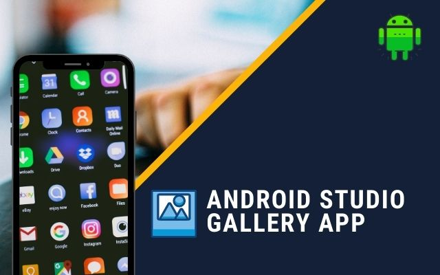 Build an Android Studio Gallery App