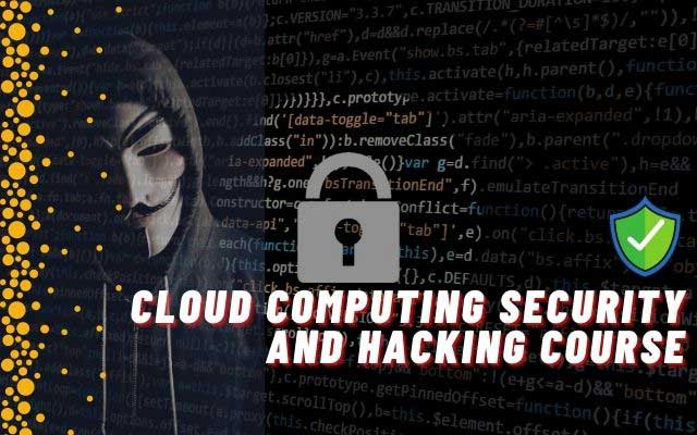 Cloud Computing Security and Hacking Course Online in Chennai India