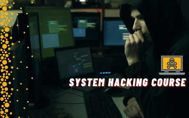 System Hacking Course